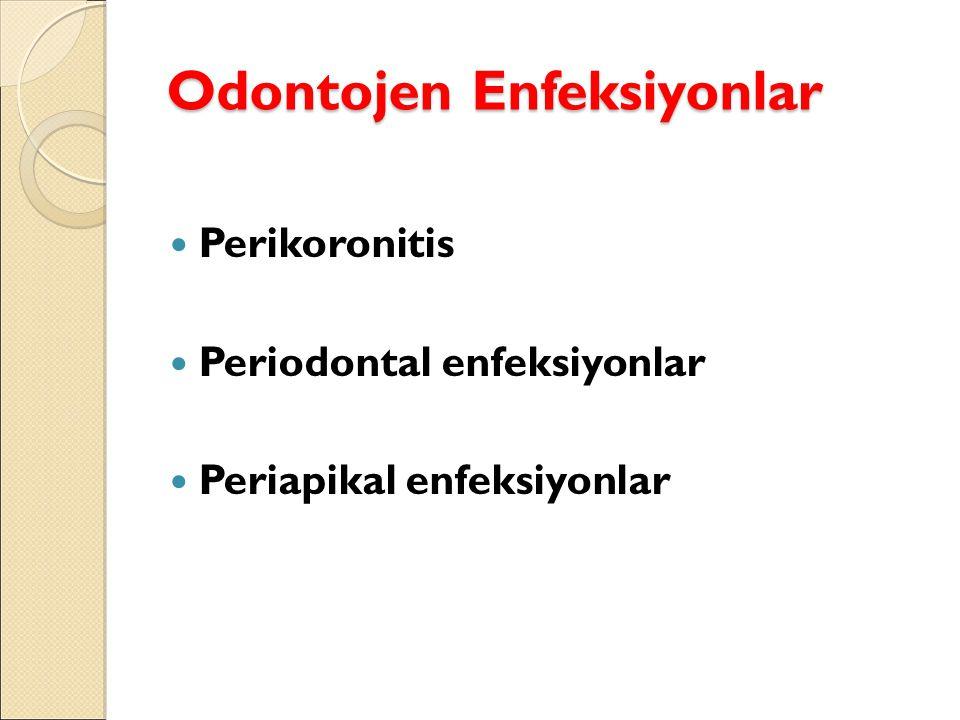 Odontojen Enfeksiyonlar