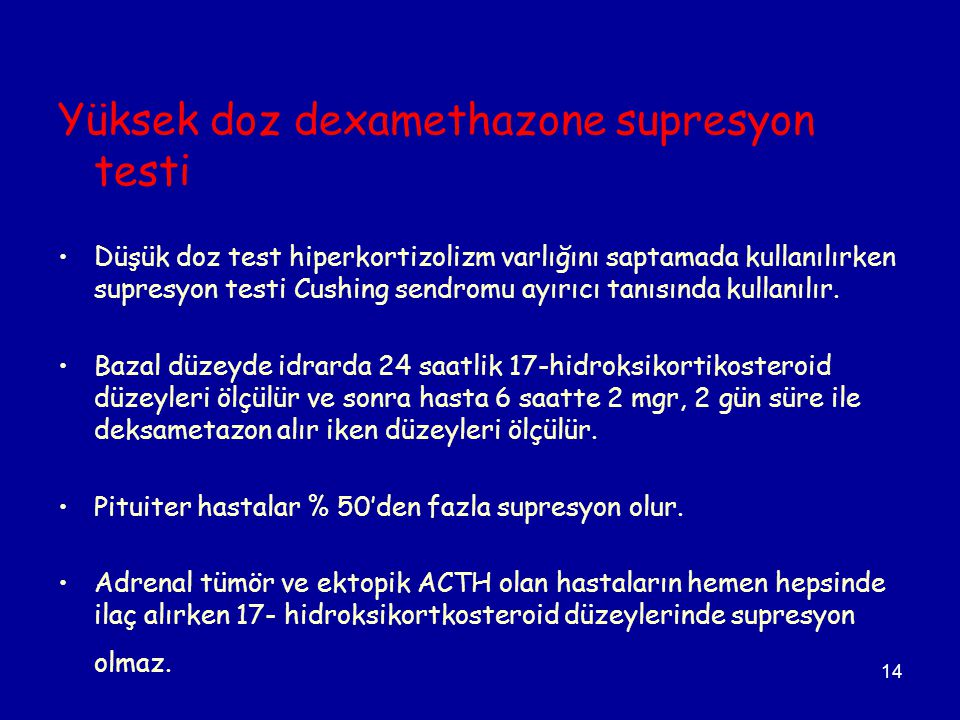 Yüksek doz dexamethazone supresyon testi