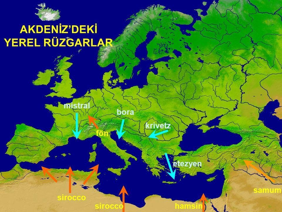 AKDENİZ'DEKİ YEREL RÜZGARLAR