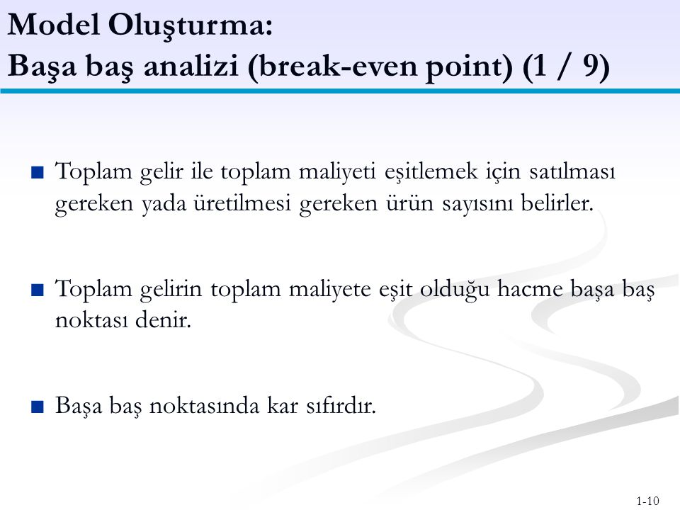 Başa baş analizi (break-even point) (1 / 9)
