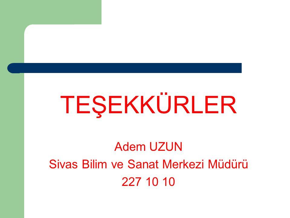 Sivas Bilim ve Sanat Merkezi Müdürü