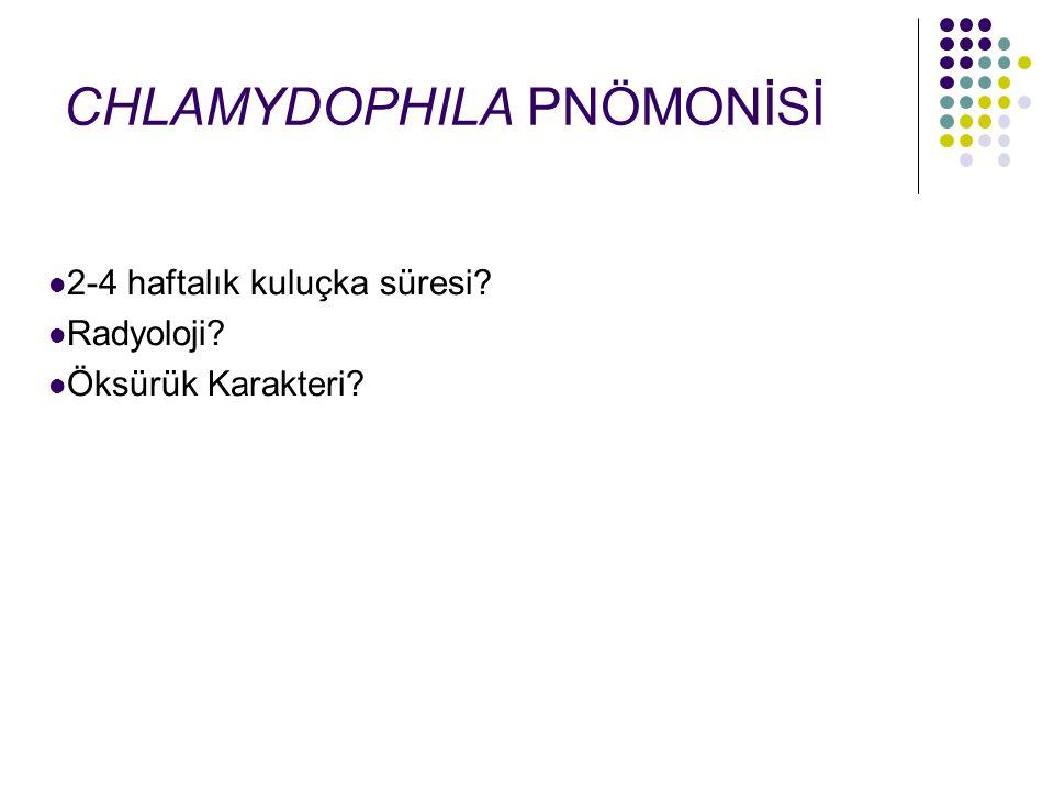 CHLAMYDOPHILA PNÖMONİSİ