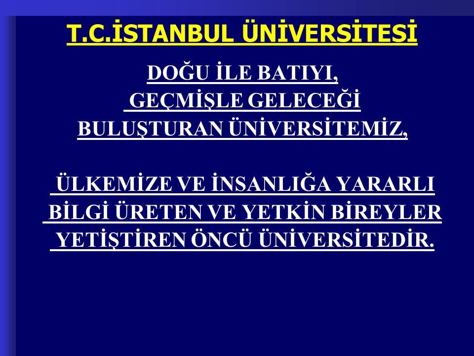 T.C.İSTANBUL ÜNİVERSİTESİ