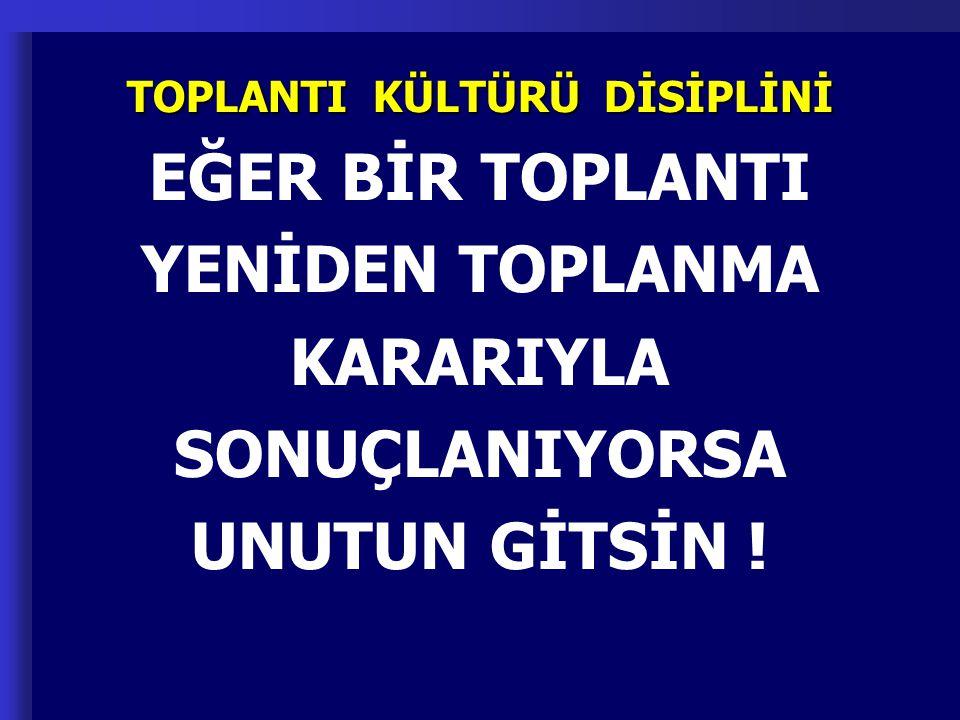 TOPLANTI KÜLTÜRÜ DİSİPLİNİ