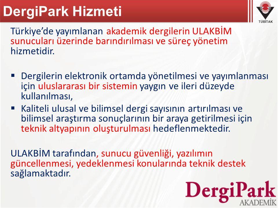 DergiPark Hizmeti Türkiye'de yayımlanan akademik dergilerin ULAKBİM sunucuları üzerinde barındırılması ve süreç yönetim hizmetidir.