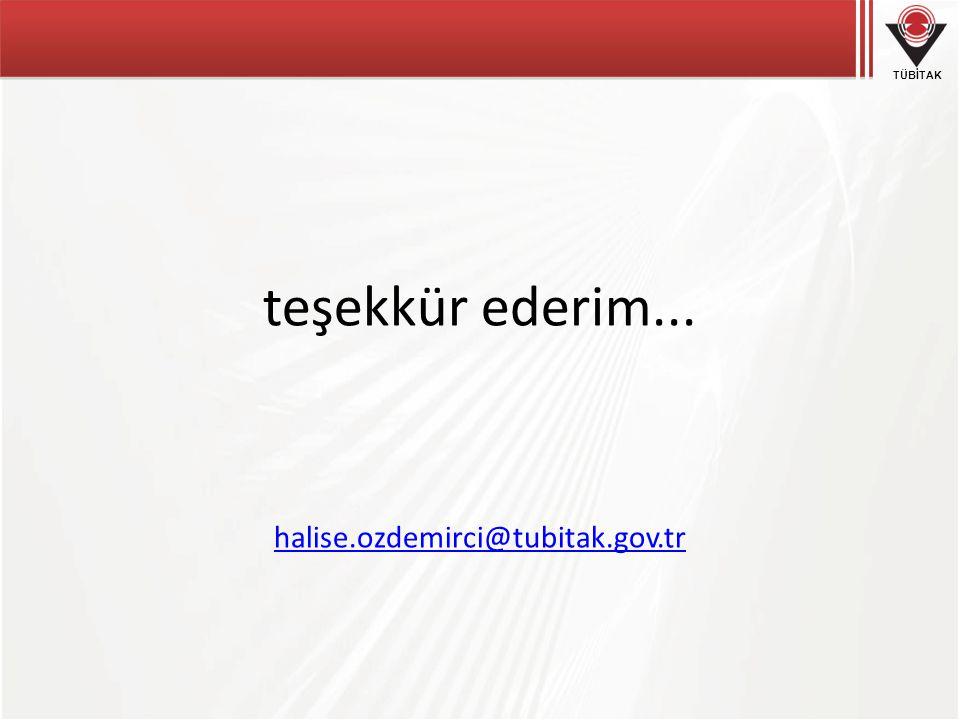 teşekkür ederim... halise.ozdemirci@tubitak.gov.tr