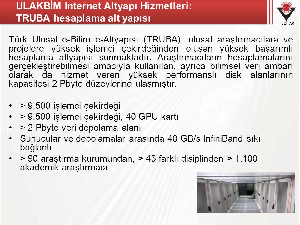 ULAKBİM Internet Altyapı Hizmetleri: TRUBA hesaplama alt yapısı