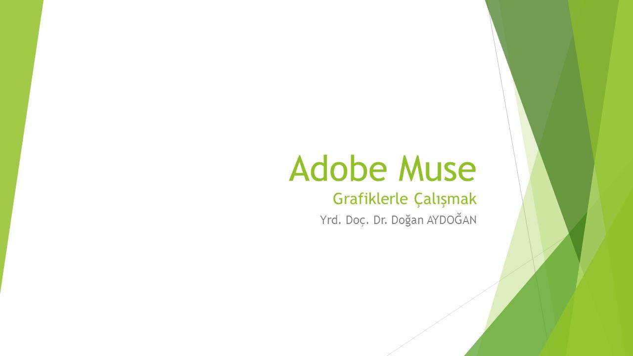 Adobe Muse Grafiklerle Çalışmak