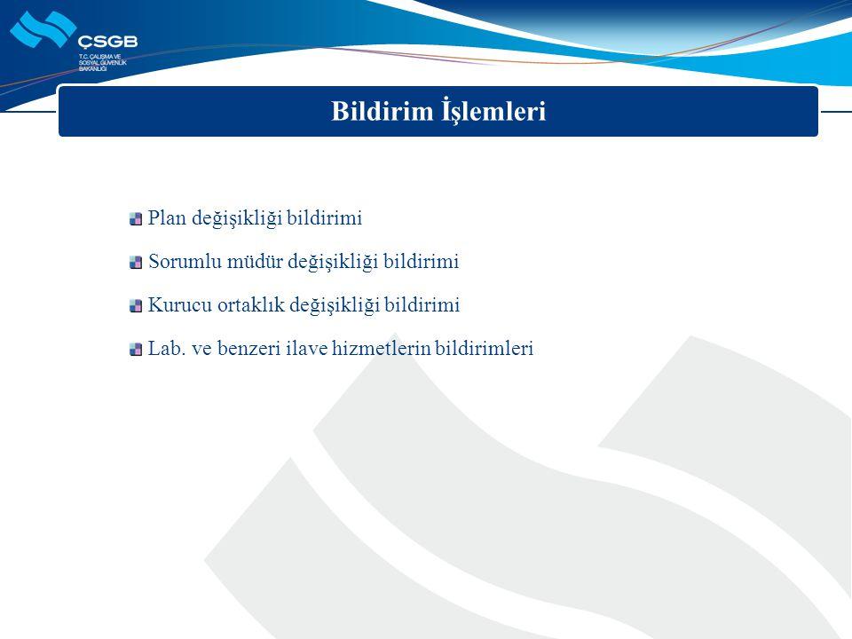 Plan değişikliği bildirimi Sorumlu müdür değişikliği bildirimi