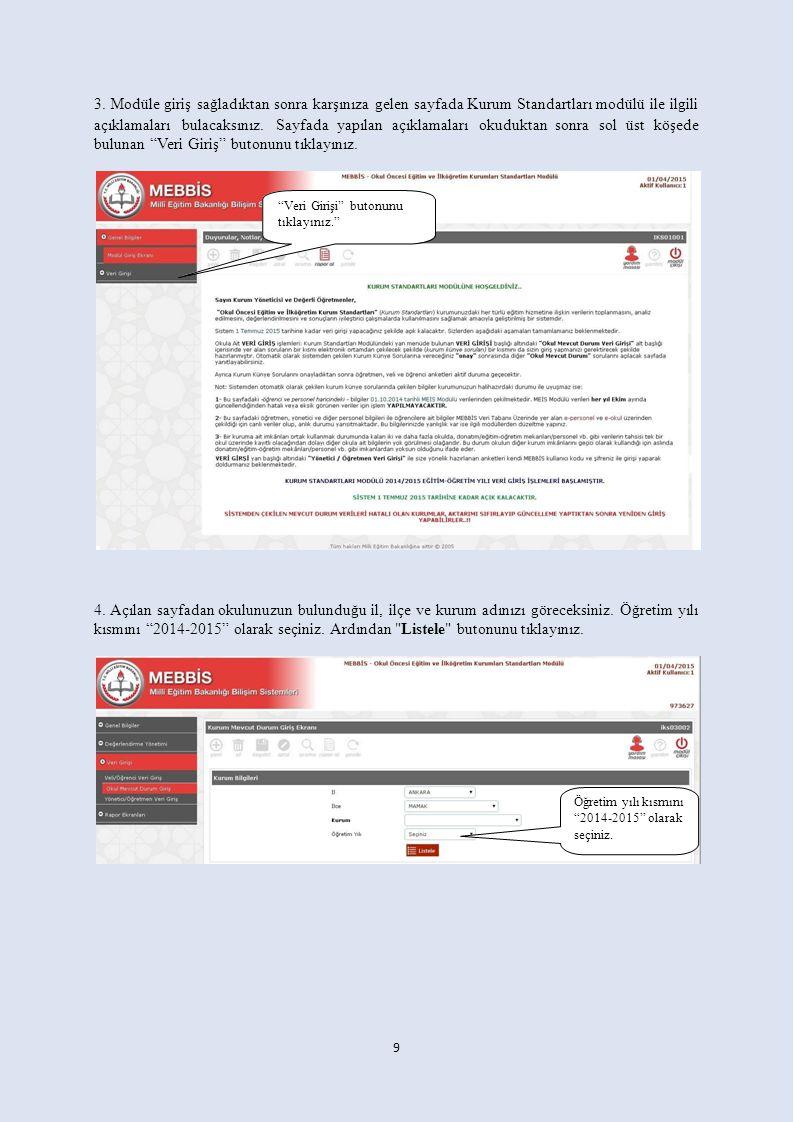 3. Modüle giriş sağladıktan sonra karşınıza gelen sayfada Kurum Standartları modülü ile ilgili