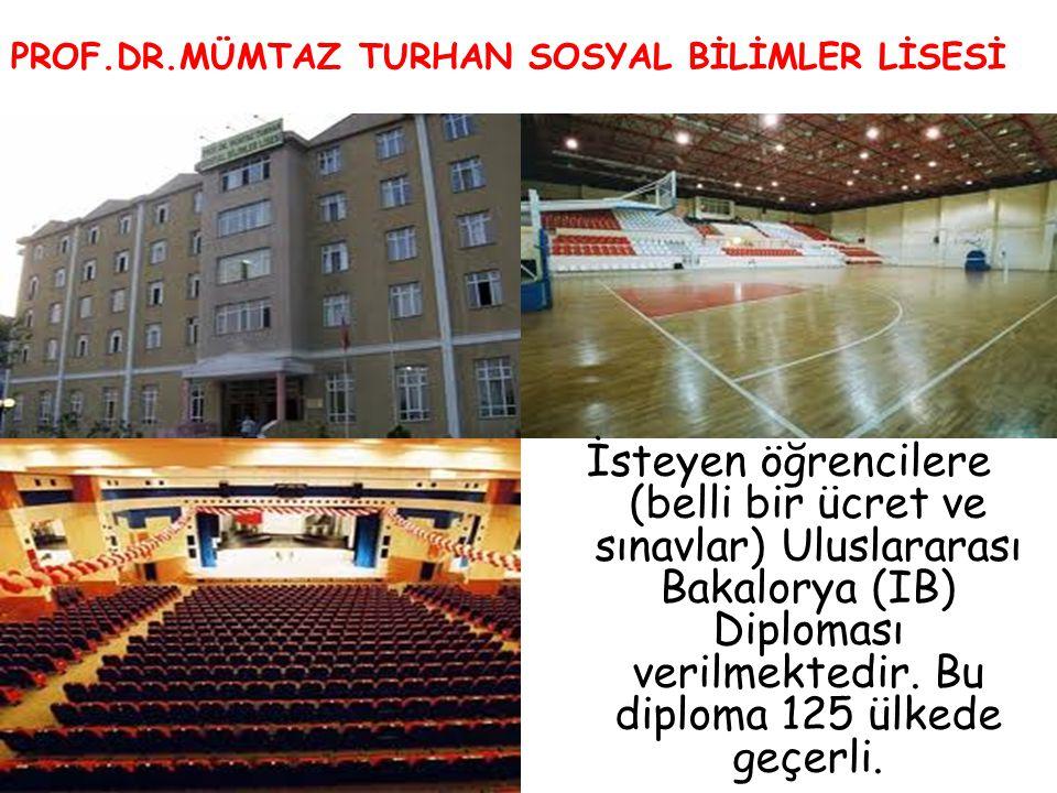 PROF.DR.MÜMTAZ TURHAN SOSYAL BİLİMLER LİSESİ