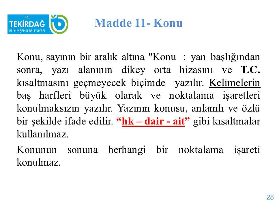 Madde 11- Konu