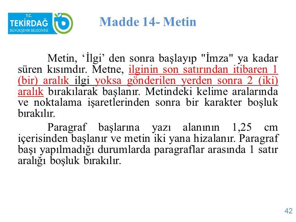 Madde 14- Metin