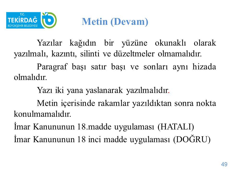 Metin (Devam)
