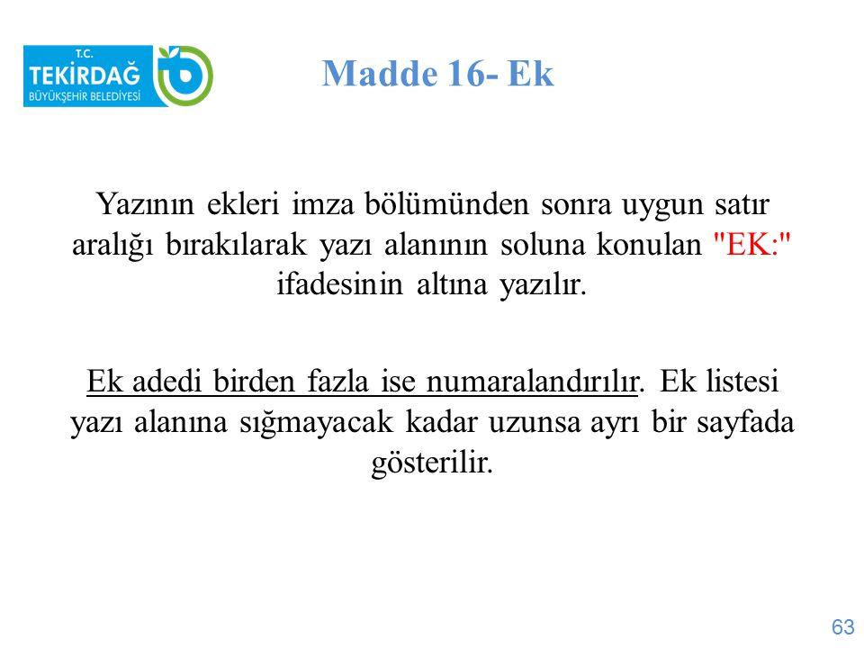 Madde 16- Ek