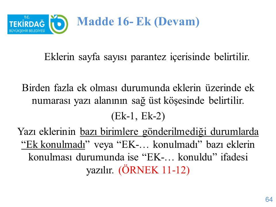 Madde 16- Ek (Devam)