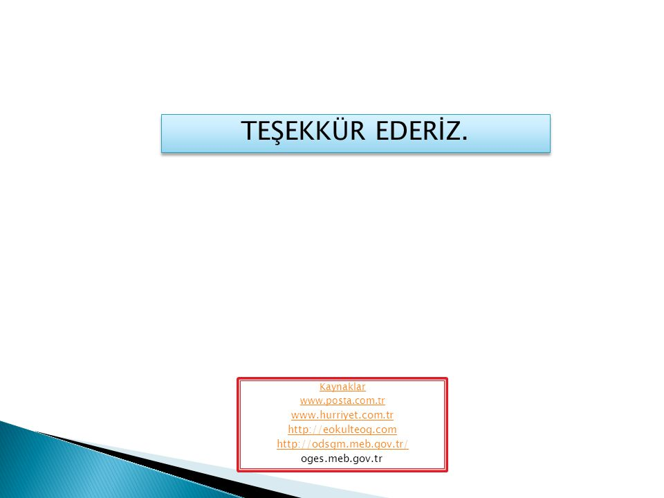 TEŞEKKÜR EDERİZ. www.hurriyet.com.tr http://eokulteog.com