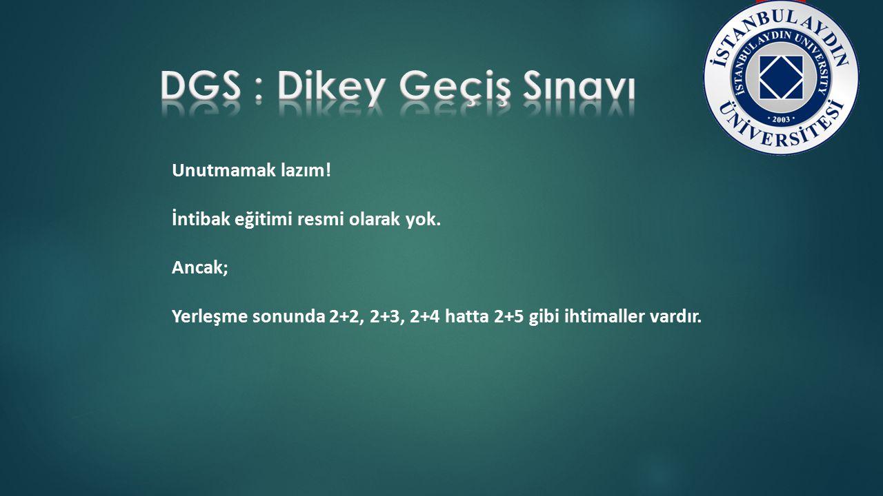 DGS : Dikey Geçiş Sınavı