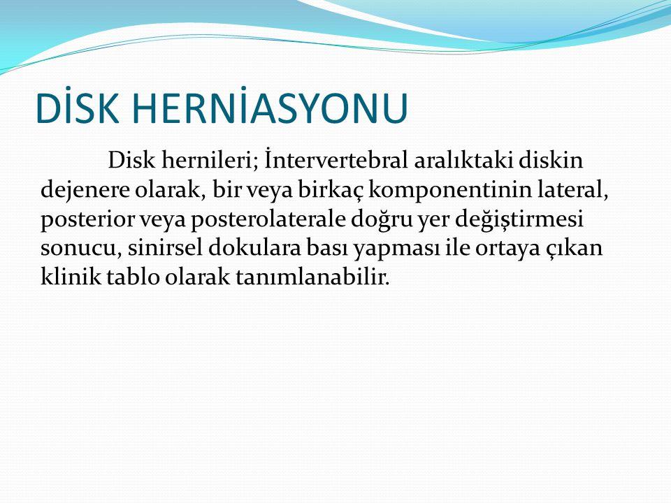 DİSK HERNİASYONU