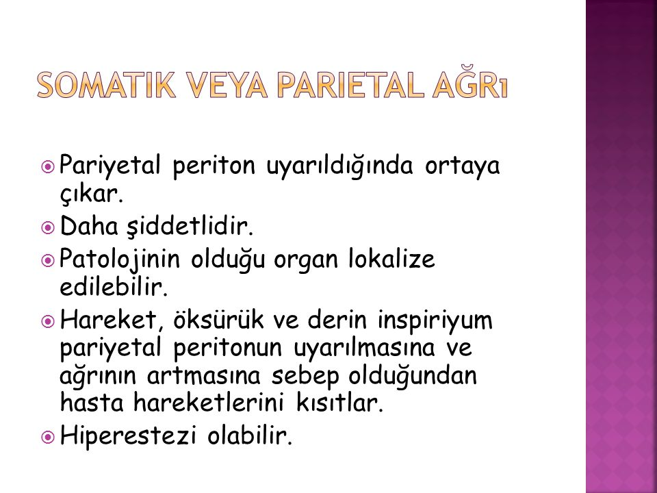 Somatik veya parietal ağrı