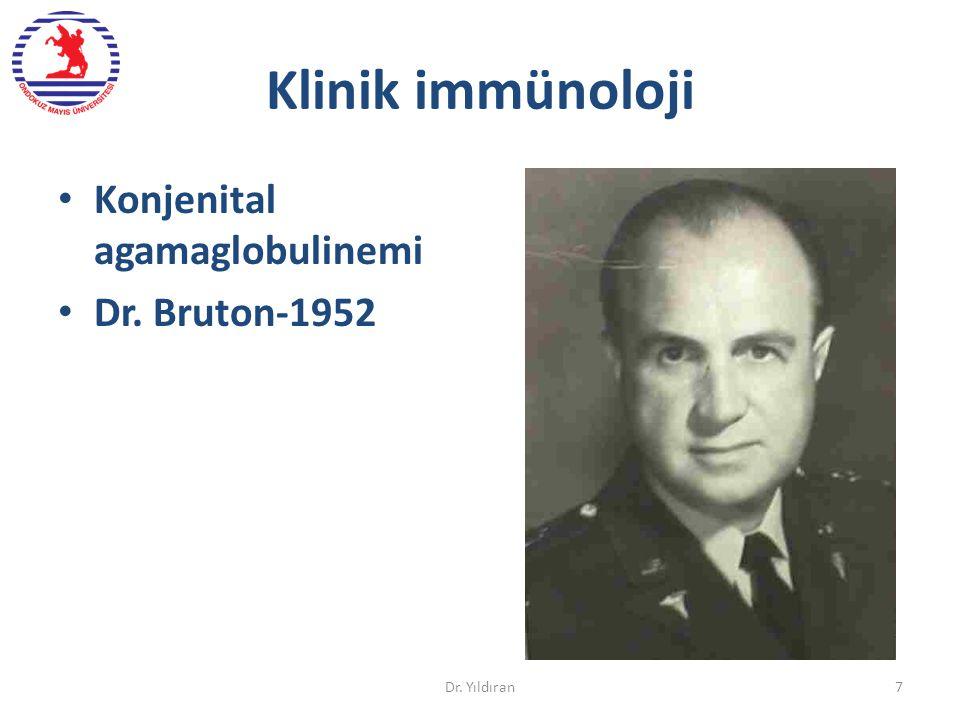 Klinik immünoloji Konjenital agamaglobulinemi Dr. Bruton-1952