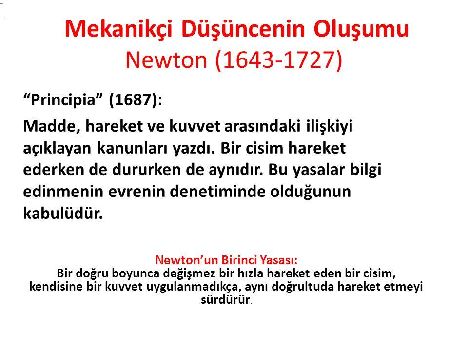 Mekanikçi Düşüncenin Oluşumu Newton (1643-1727)