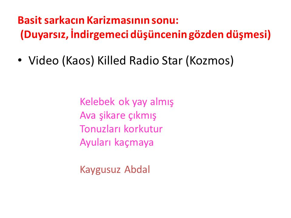 Video (Kaos) Killed Radio Star (Kozmos)