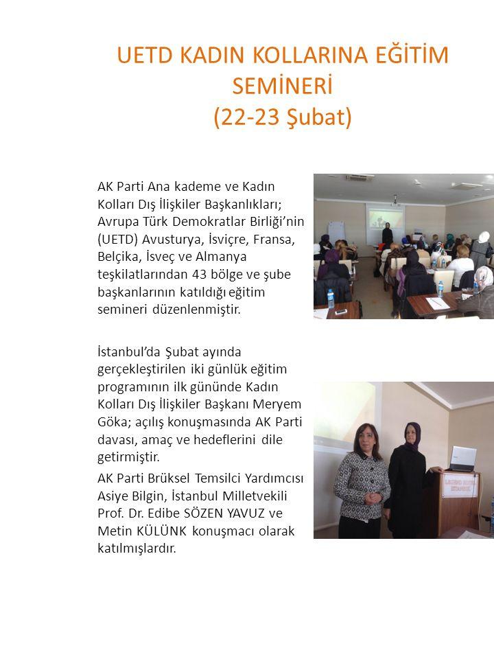 UETD KADIN KOLLARINA EĞİTİM SEMİNERİ (22-23 Şubat)