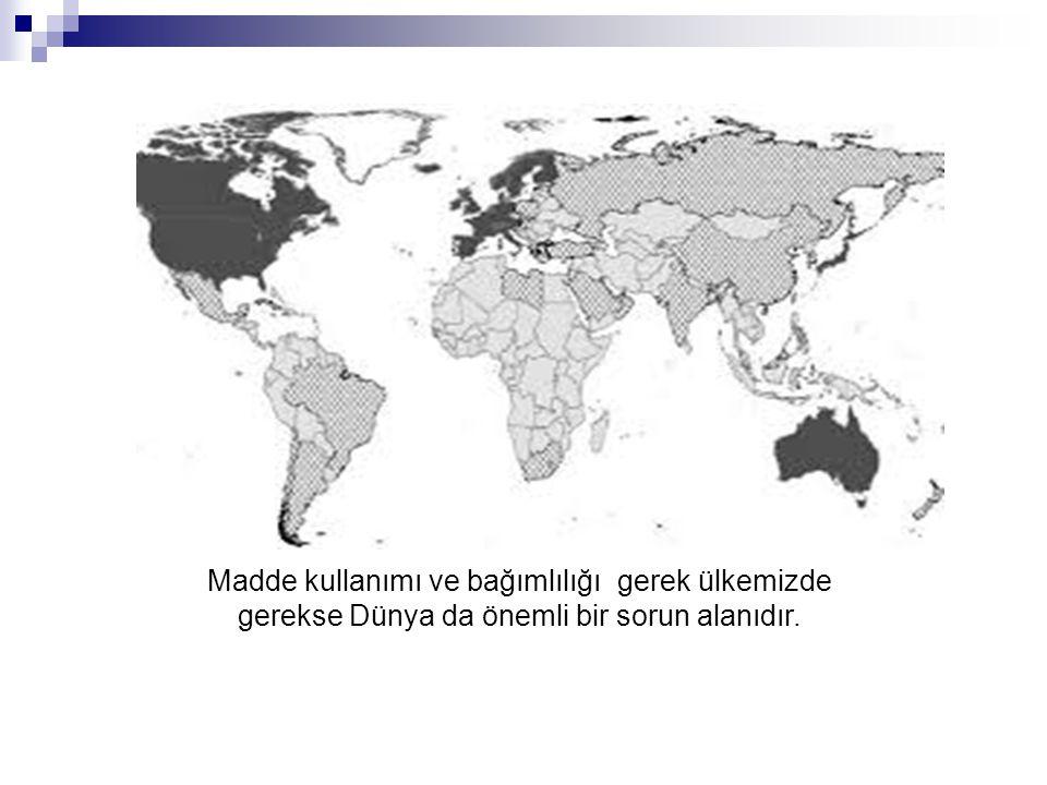 Madde kullanımı ve bağımlılığı gerek ülkemizde gerekse Dünya da önemli bir sorun alanıdır.