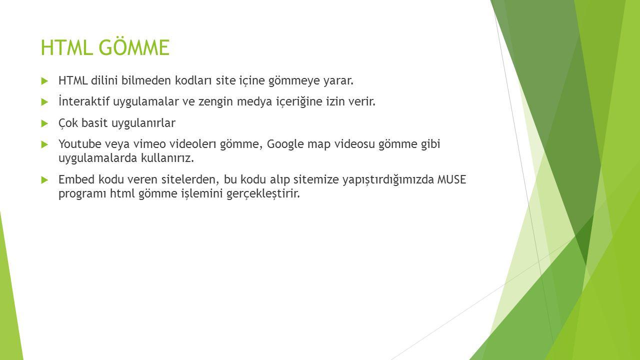 HTML GÖMME HTML dilini bilmeden kodları site içine gömmeye yarar.