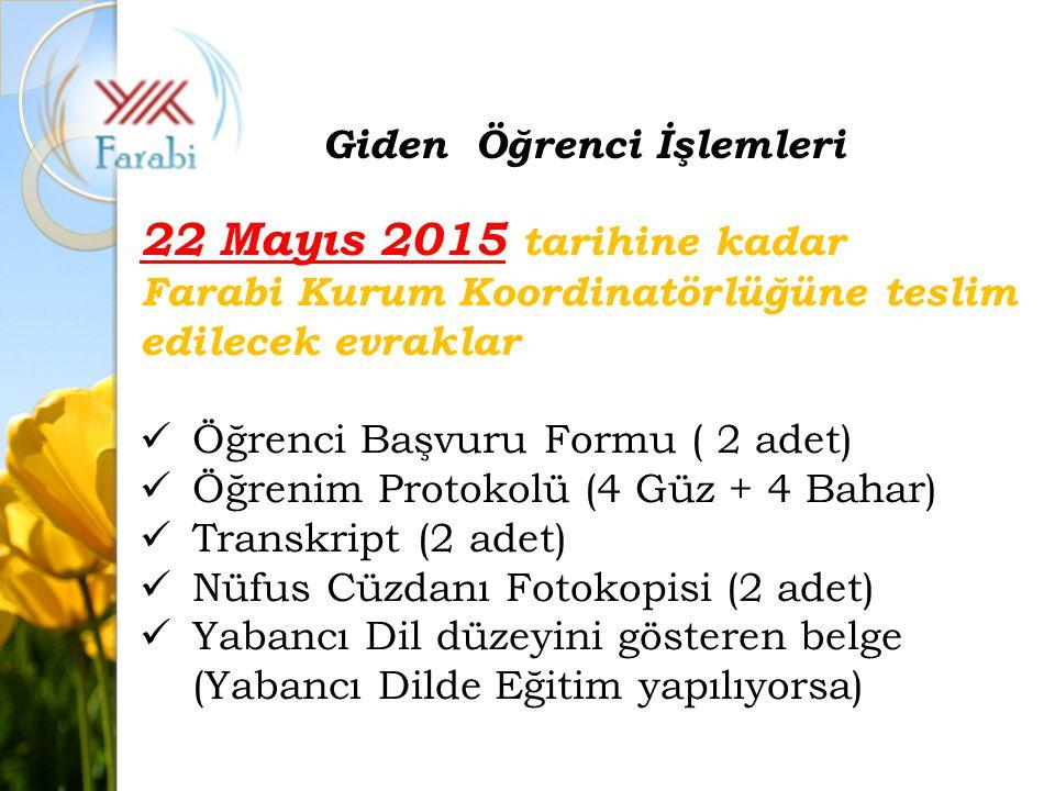 22 Mayıs 2015 tarihine kadar Giden Öğrenci İşlemleri