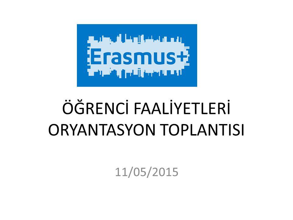 ÖĞRENCİ FAALİYETLERİ ORYANTASYON TOPLANTISI