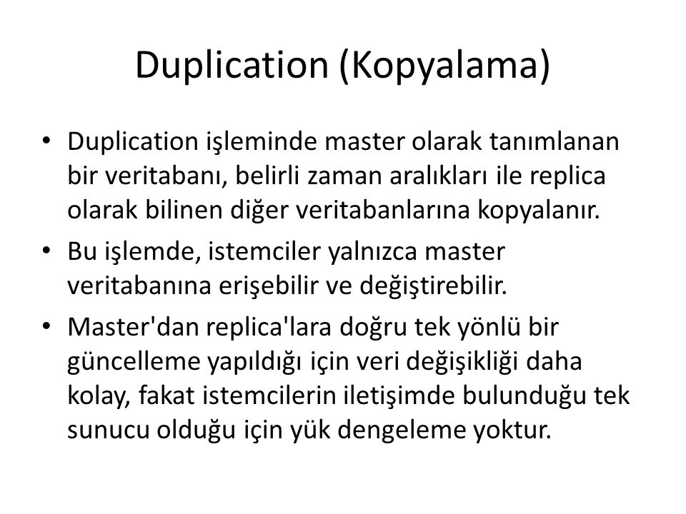 Duplication (Kopyalama)