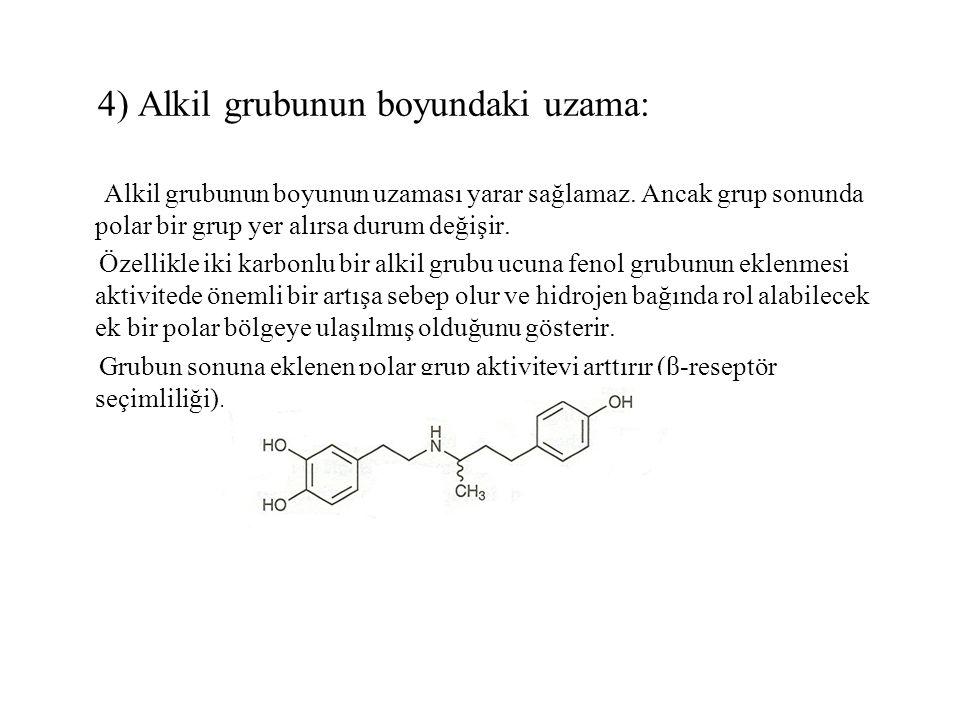 4) Alkil grubunun boyundaki uzama: