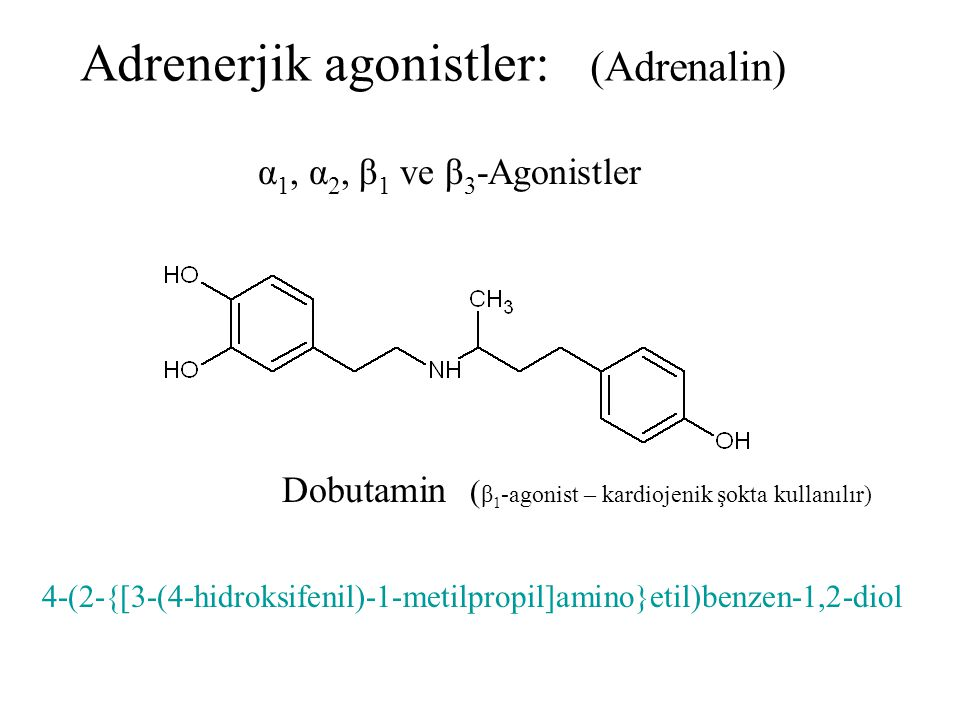 Adrenerjik agonistler: (Adrenalin)