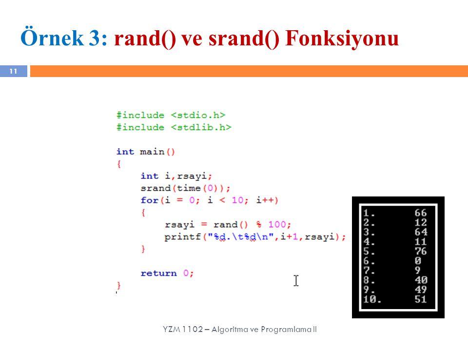 Örnek 3: rand() ve srand() Fonksiyonu