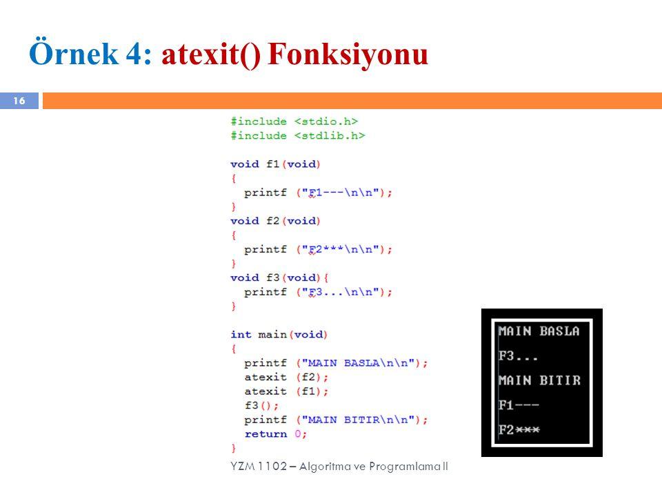 Örnek 4: atexit() Fonksiyonu