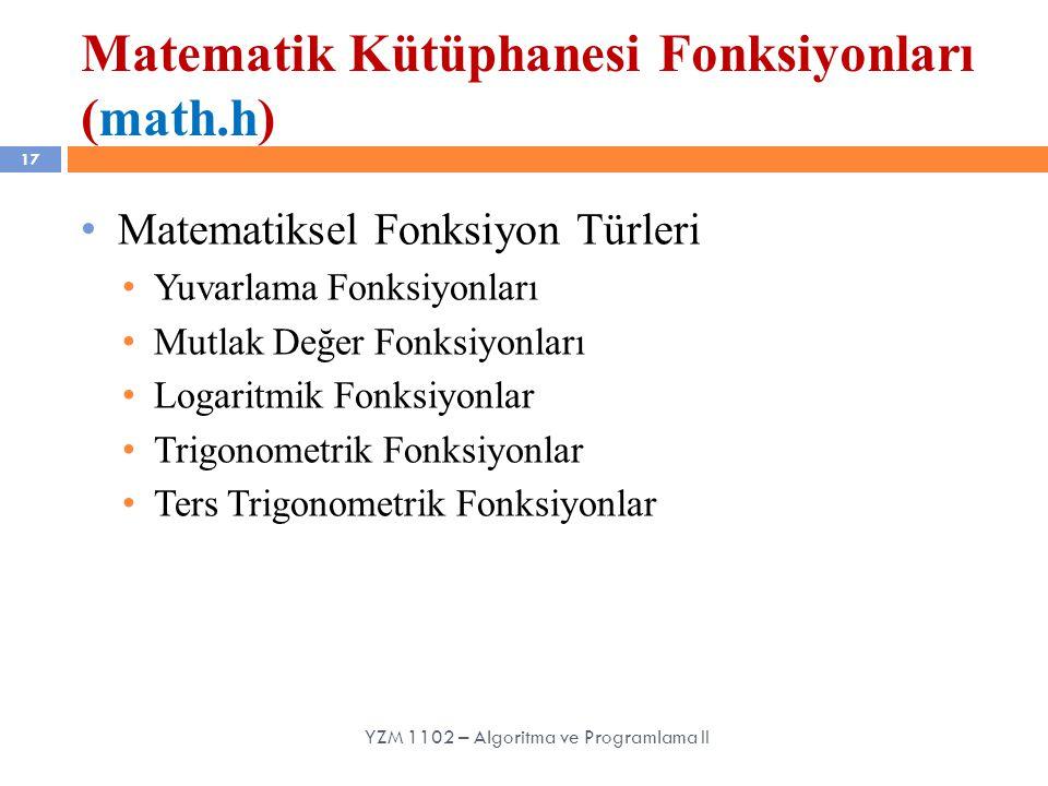 Matematik Kütüphanesi Fonksiyonları (math.h)