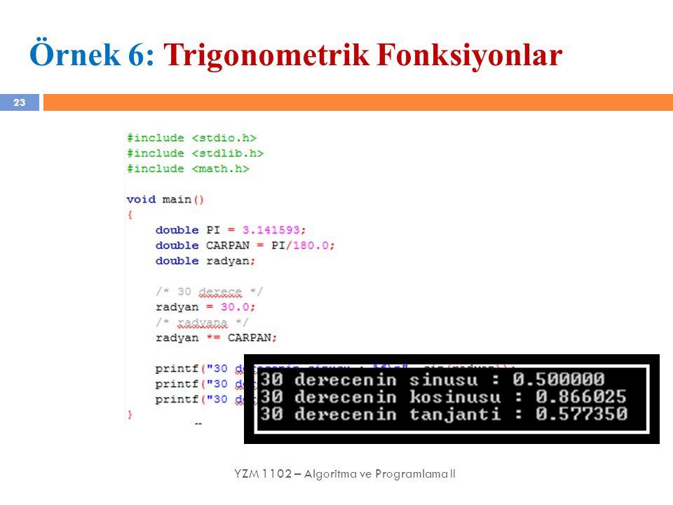 Örnek 6: Trigonometrik Fonksiyonlar