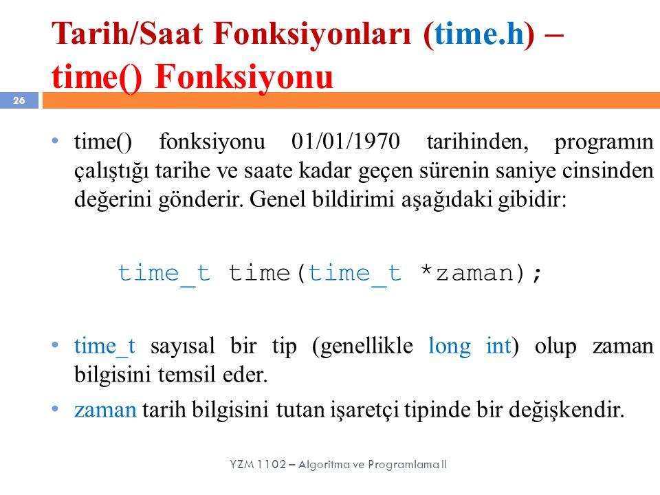 Tarih/Saat Fonksiyonları (time.h) – time() Fonksiyonu