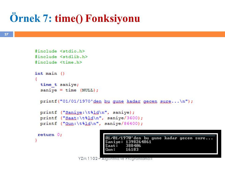 Örnek 7: time() Fonksiyonu