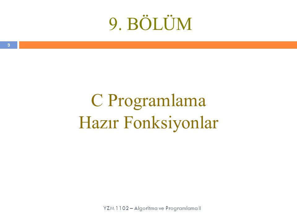 C Programlama Hazır Fonksiyonlar