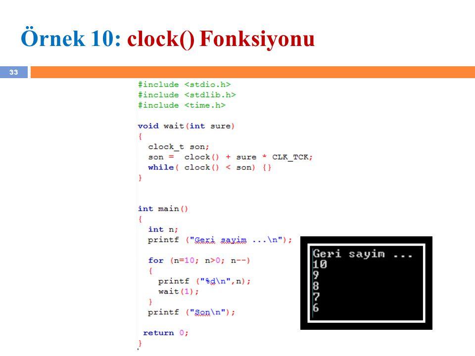 Örnek 10: clock() Fonksiyonu
