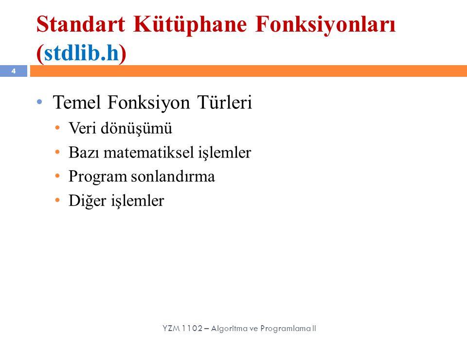 Standart Kütüphane Fonksiyonları (stdlib.h)