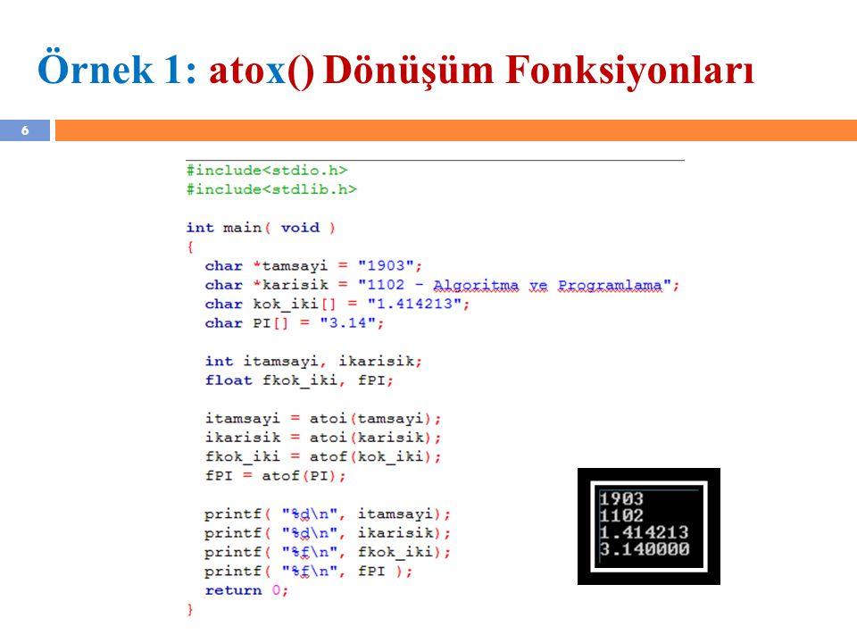 Örnek 1: atox() Dönüşüm Fonksiyonları