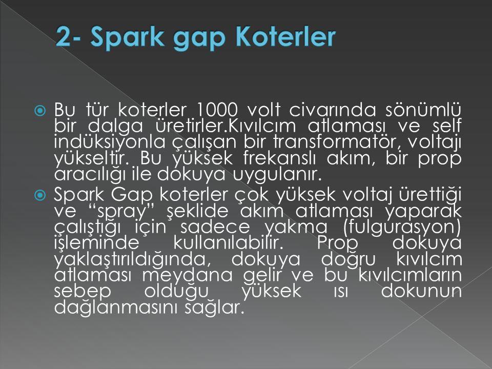 2- Spark gap Koterler