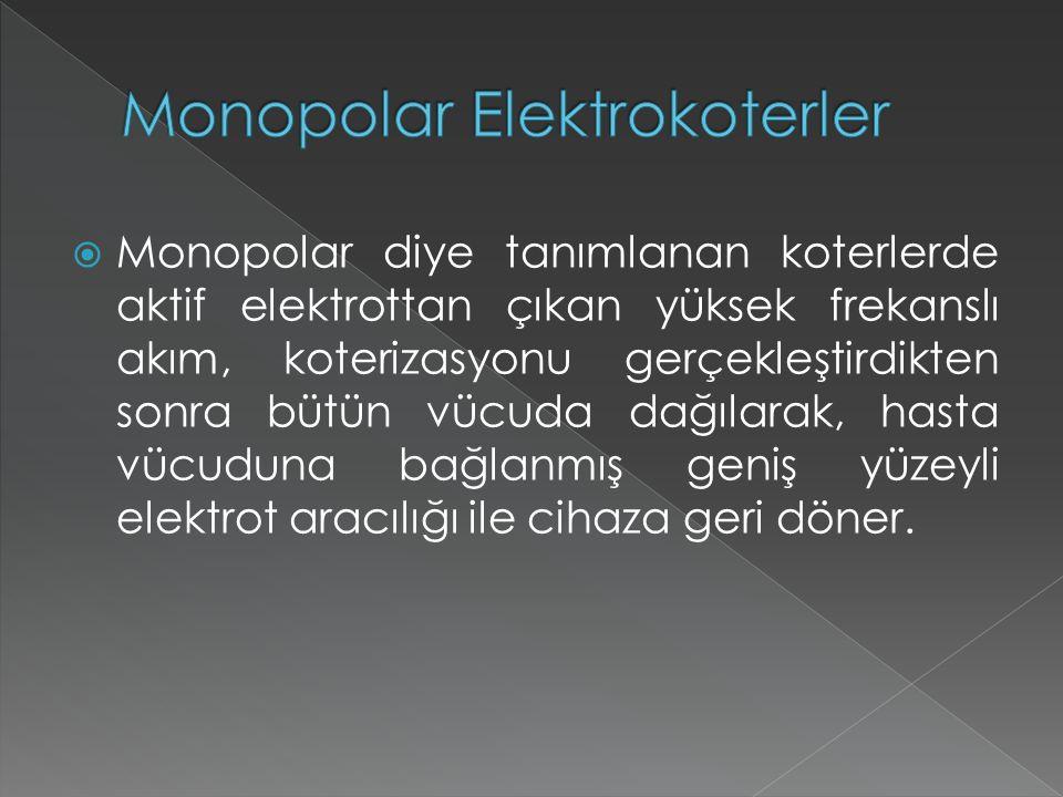 Monopolar Elektrokoterler