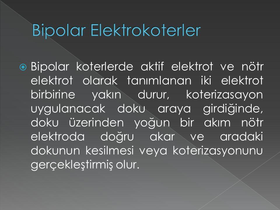 Bipolar Elektrokoterler