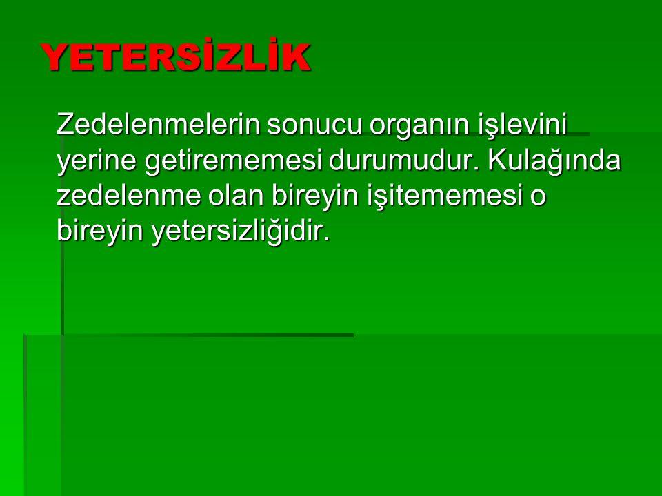 YETERSİZLİK