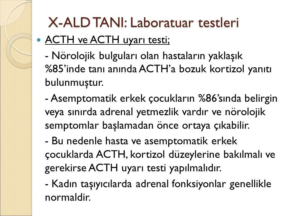 X-ALD TANI: Laboratuar testleri